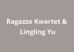 Ragazze Kwartet & Lingling Yu